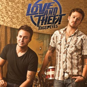 Love And Theft Angel Eyes Official Music Video Their First