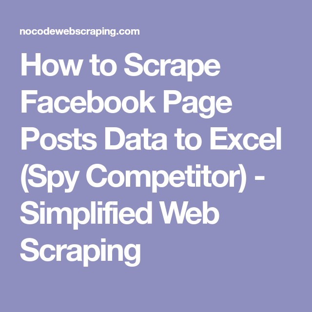 How to Scrape Facebook Page Posts Data to Excel (Spy
