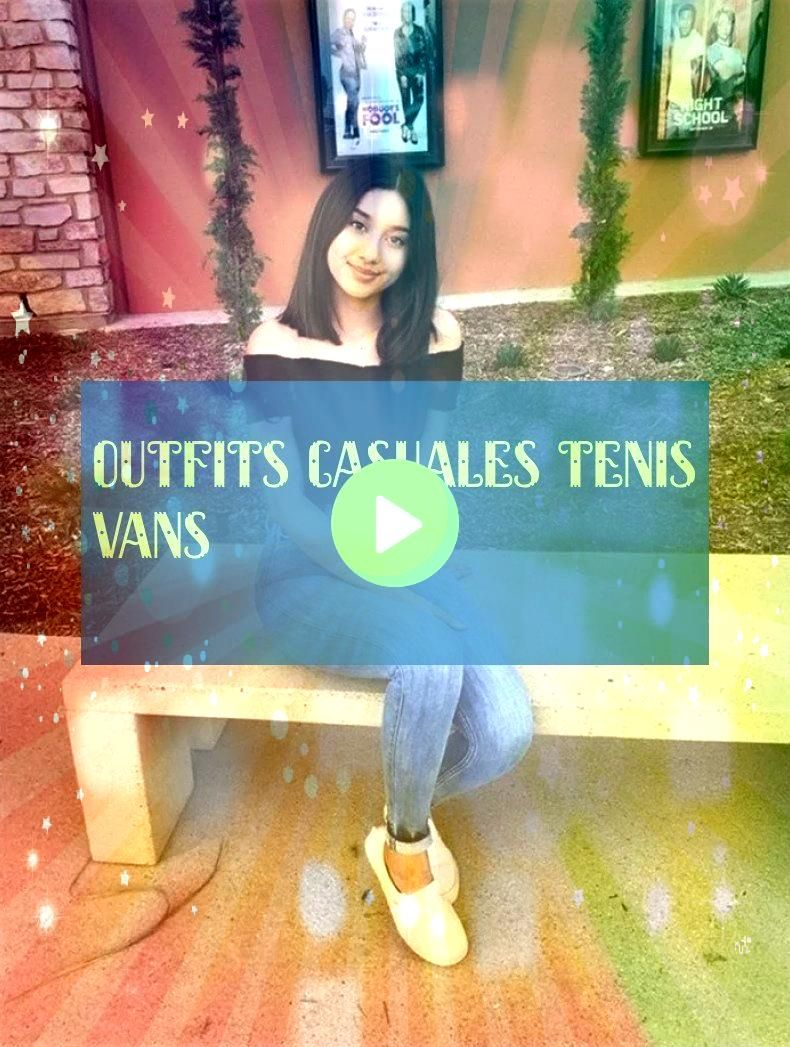 more outfits casuales tenis vans  outfits casuales tenis vans outfits casuales tenis vans  Tumblr outfits casual  Lluvia outfits casual  Deportivo outfits casual10 more o...
