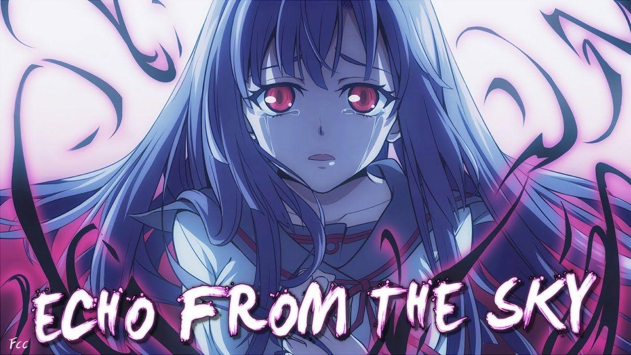「AMV」Anime MixEcho from the Sky Anime, Seraphim, Owari