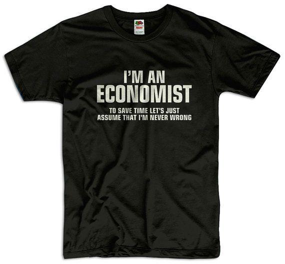 Economist Economics Quotes Interesting Quotes Mens Tops