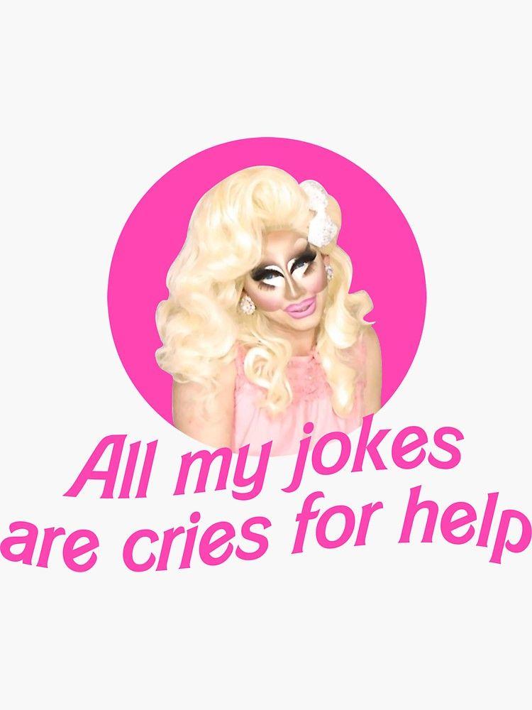 Trixie Mattel Jokes Rupaul S Drag Race Sticker By Covergirl