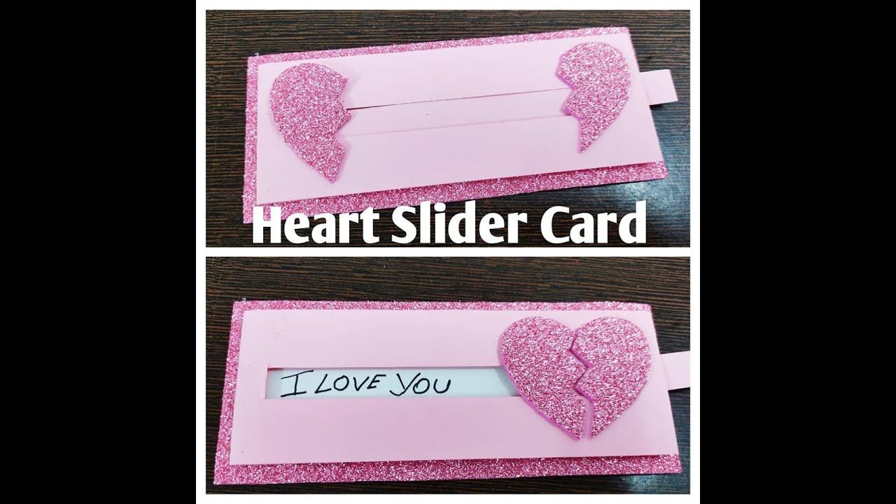 Heart Slider Card Tutorial Cute Way To Propose Valentine Special I Love You Card Propose Day In 2021 Slider Cards Cute Ways To Propose Card Tutorial