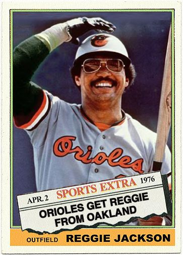 1976 Topps Traded Reggie Jackson Cards That Never Were Baltimore
