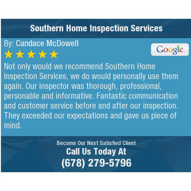 Not Only Would We Recommend Southern Home Inspection Services We