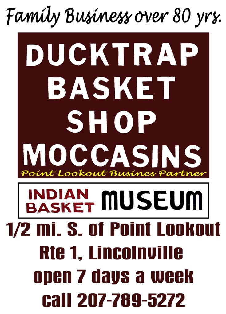 Ducktrap Basket Shop Moccasins In Lincolnville Me Point Lookout S