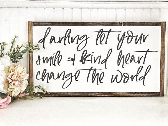 24x48 darling framed wood sign | framed wood sign | change the world ...