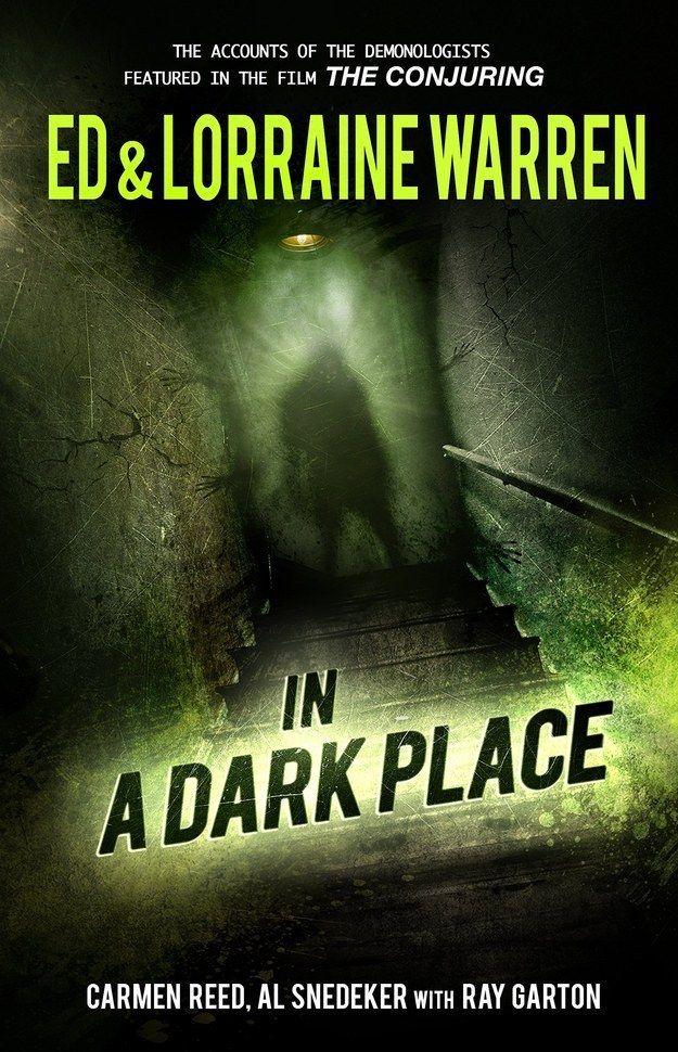 In a dark place by ed lorraine warren feelies pinterest in a dark place by ed lorraine warren 13 books for your inner ghost hunter fandeluxe Gallery