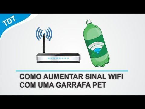 Como Aumentar Alcance Do Sinal Wifi Com Uma Garrafa Pet Youtube