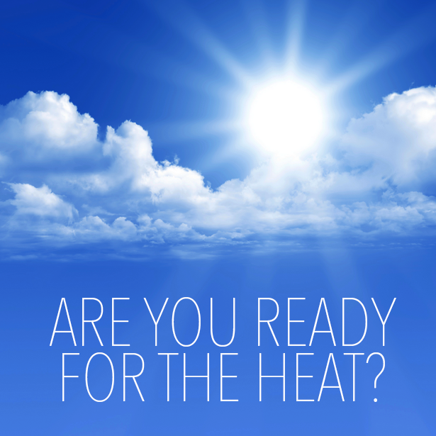 Make Sure That Your Home Or Office Is Ready To Take On The Heat