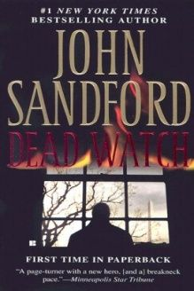 Dead Watch (Night Watch) , 978-0425215692, John Sandford, Berkley; First Edition edition