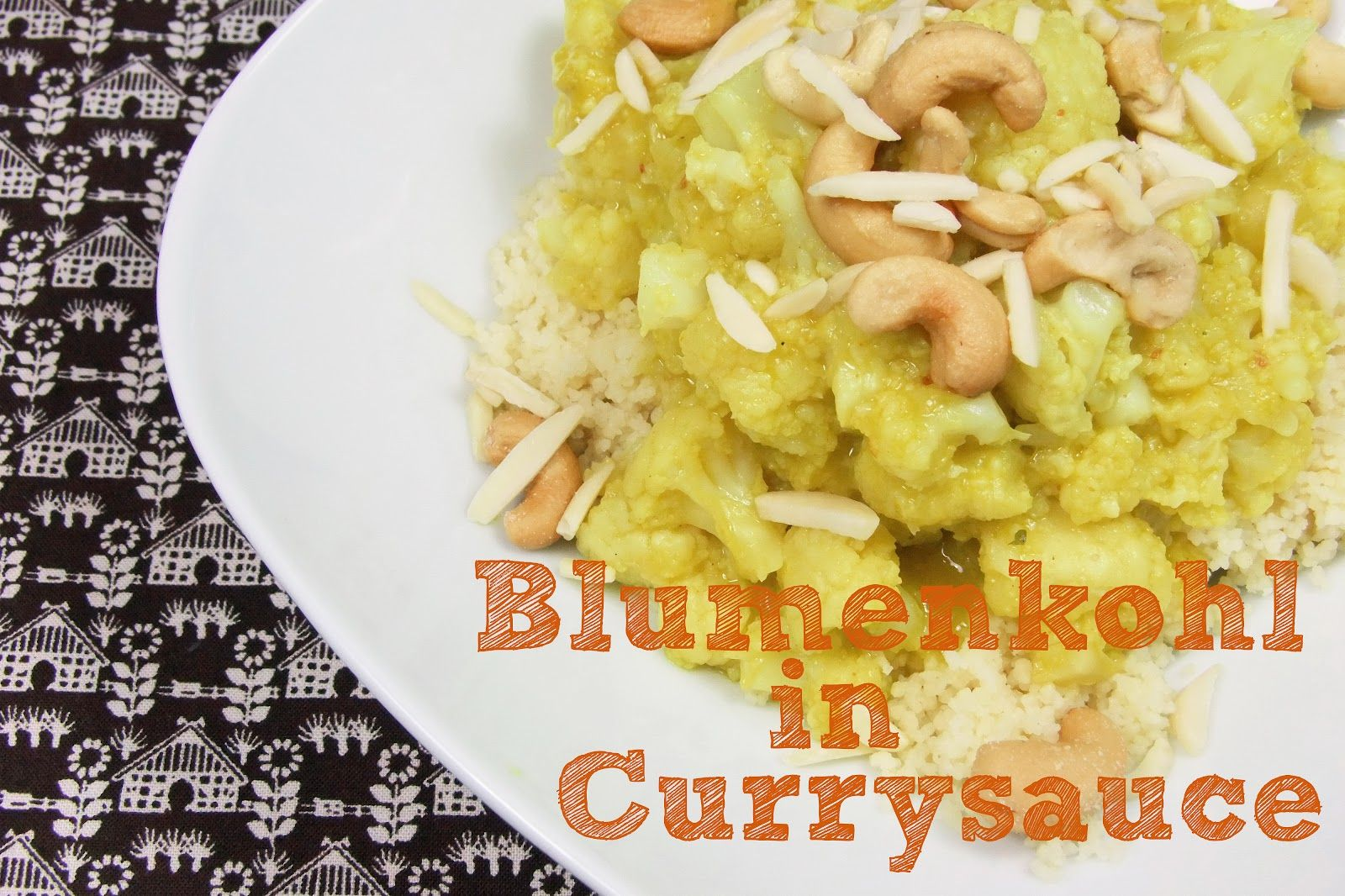 Blumenkohl in Currysauce