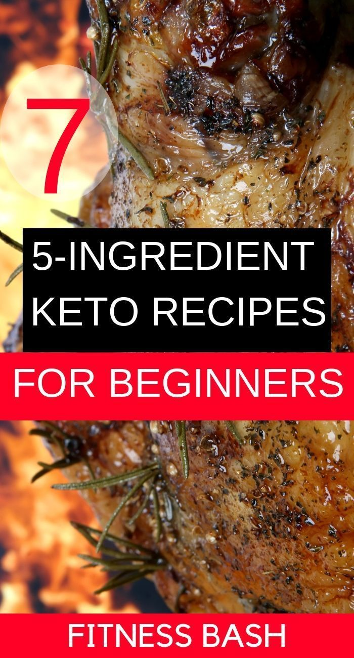 7 Keto Recipes for Beginners (5-Ingredients Unbelievably) – Fitness Bash