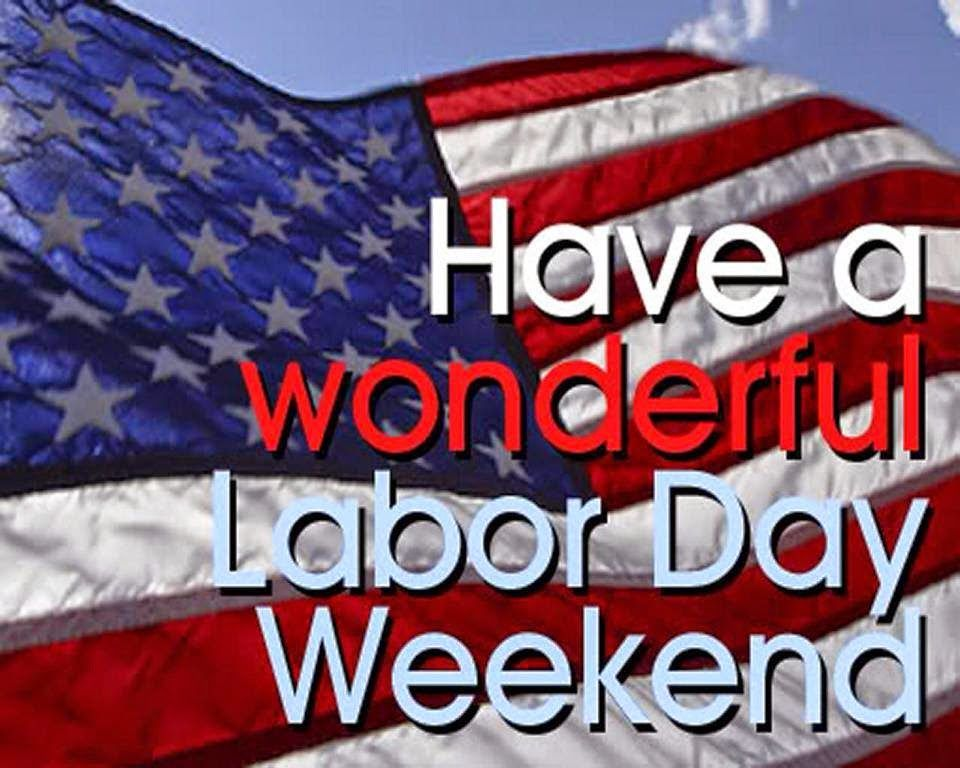 Have A Wonderful Labor Day Weekend From Fresh Heating And Air Team Happy Labor Day Labor Day Quotes Labor Day Pictures