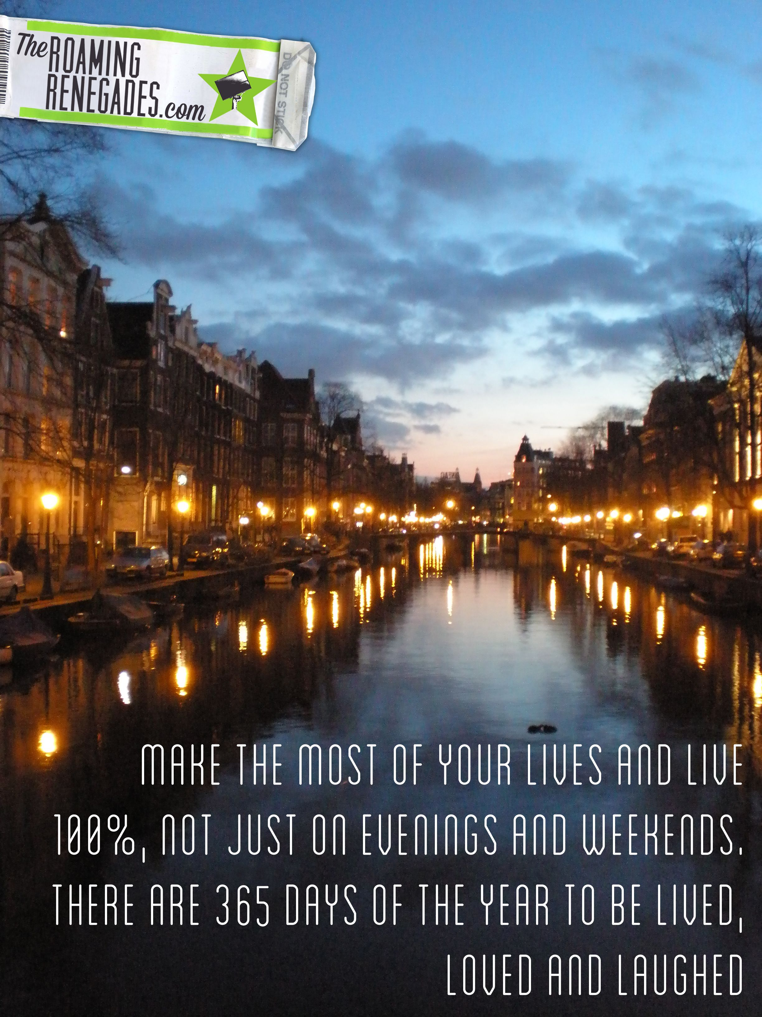 Amsterdam Quotes Amsterdam  Destination  Europe  Pinterest  Photography Quote