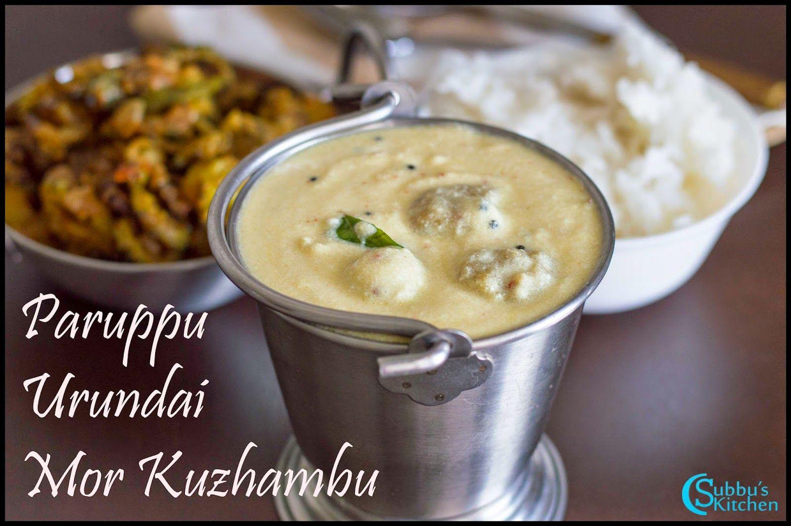 Paruppu Urundai Mor Kuzhambu Recipe Food Recipes Cooking Indian Food Recipes