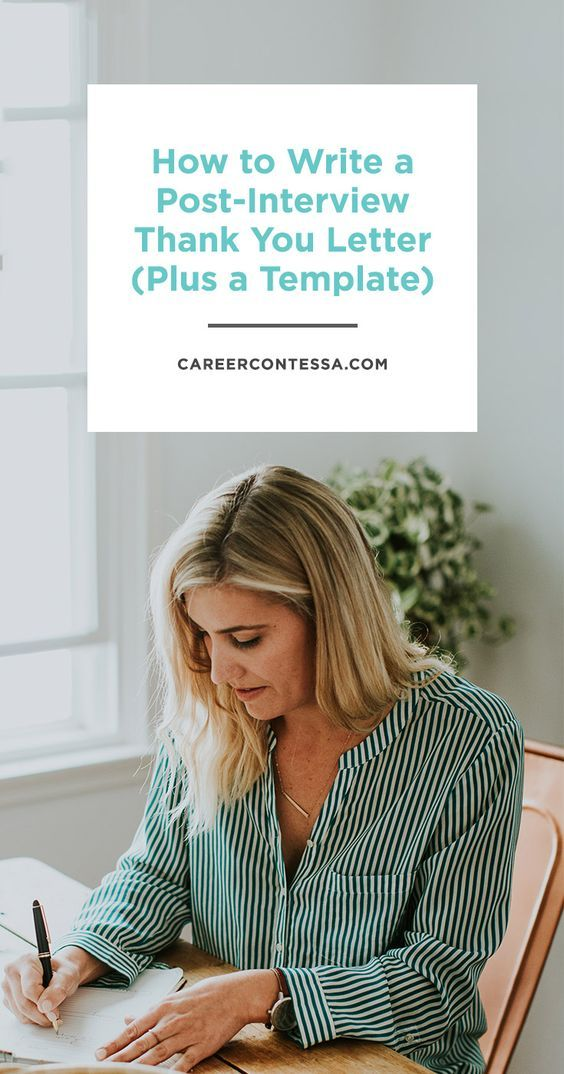 How to Write a Post-Interview Thank You Letter (+ a Template - writing post interview thank you letters
