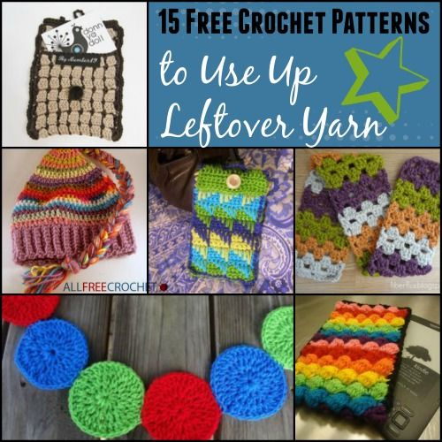 22 Scrap Yarn Projects | Ganchillo