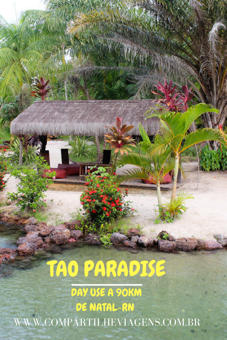 Tao Paradise – Day Use no paraíso de águas cristalinas, a ...