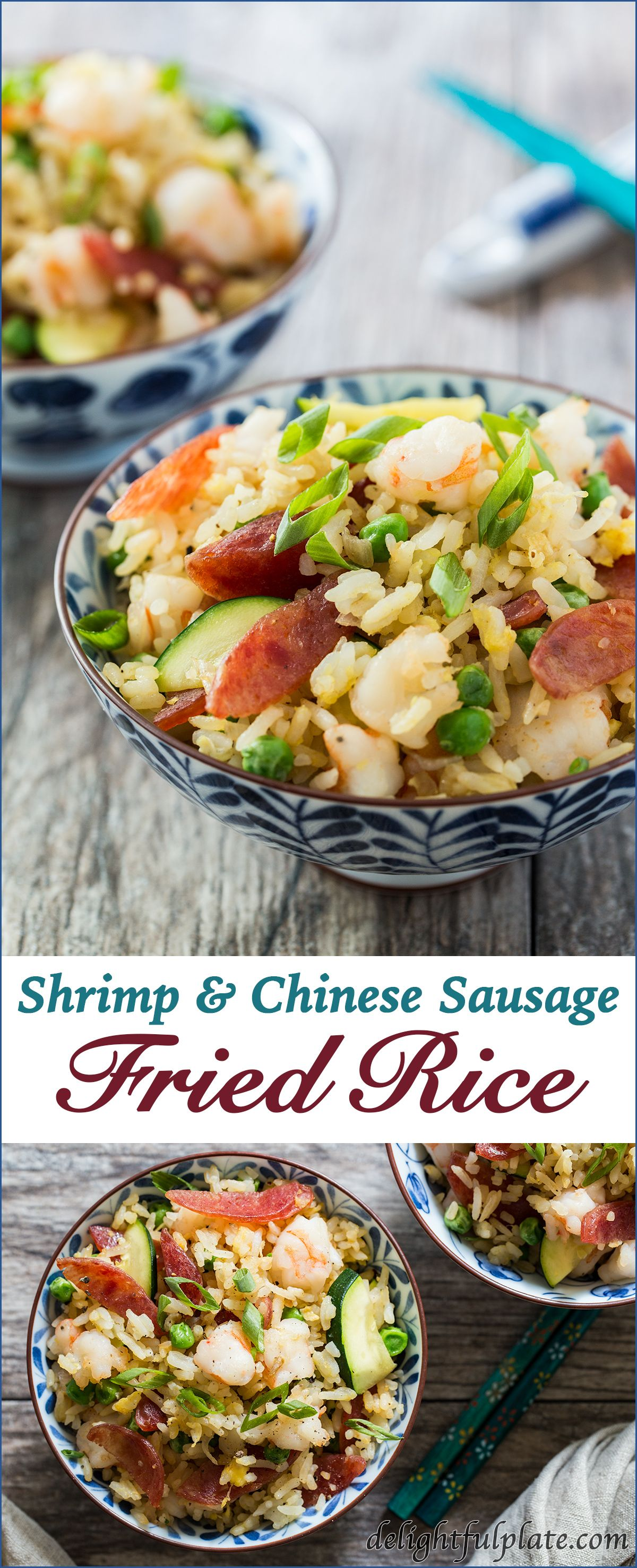 This Shrimp and Chinese Sausage Fried Rice comes together in 20 minutes. Recipe and tips for making fried rice are on delightfulplate.com.
