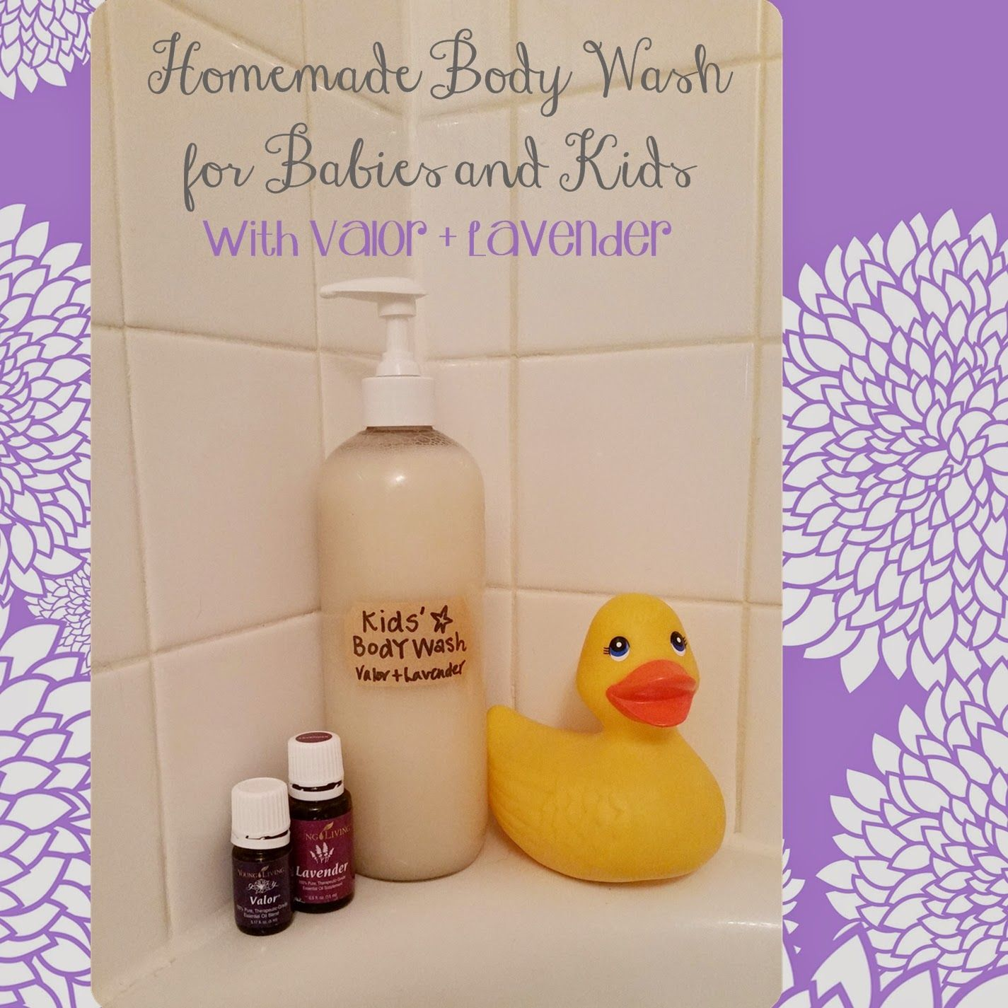 Homemade Body Wash For Kids Made With Valor And Lavender
