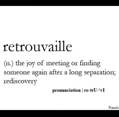 Retrouvaille Quotes Words Word Porn Quotes