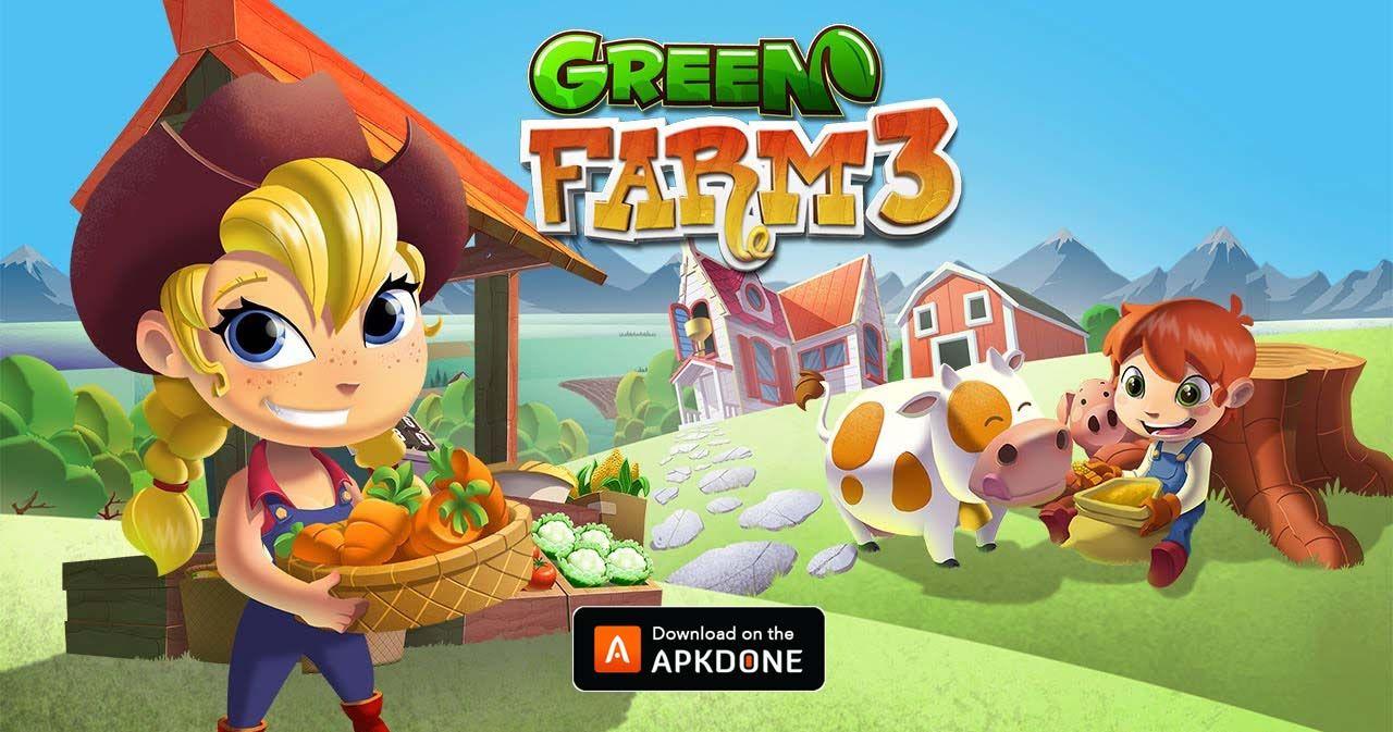 New APK Green Farm 3 MOD APK 4.4.1 (Unlimited money)