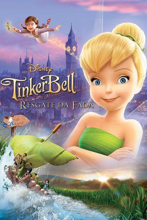 Tinker Bell E O Resgate Da Fada Com Imagens Filmes Da Disney