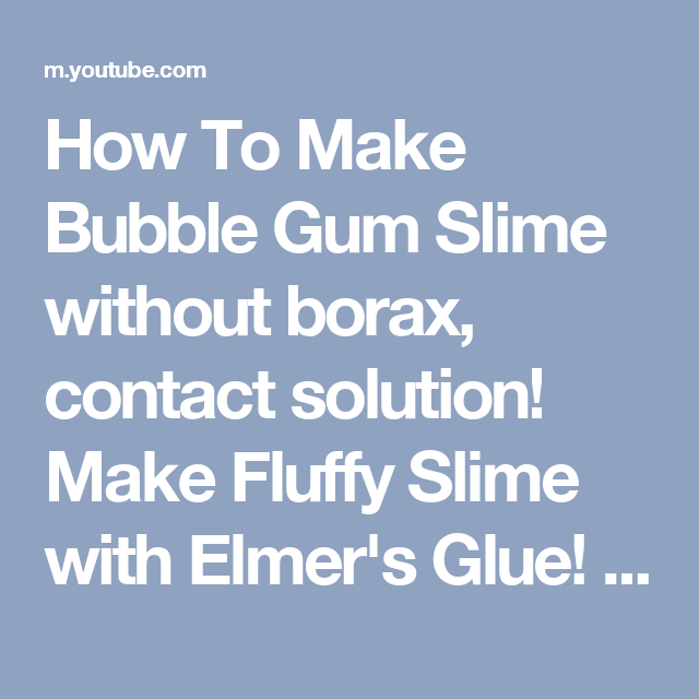How to make bubble gum slime without borax contact solution make how to make bubble gum slime without borax contact solution make fluffy slime with elmers glue ccuart Choice Image