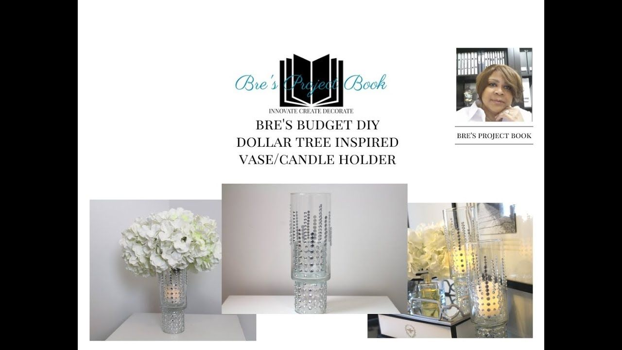 Bres budget diy dollar tree glam d vase u candle holder breus