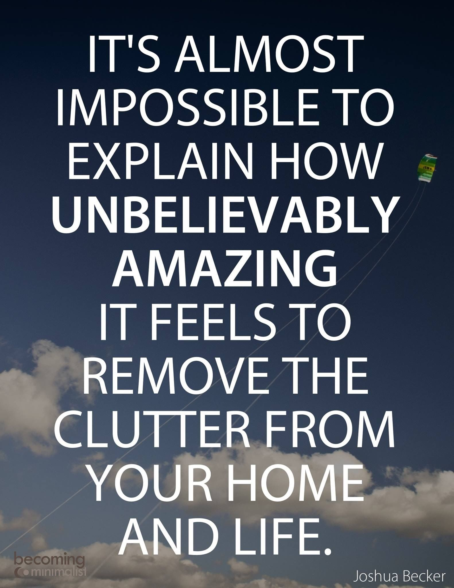 Pin By Beth Taylor On Minimalism Minimalist Quotes Cleanliness Quotes Inspirational Quotes