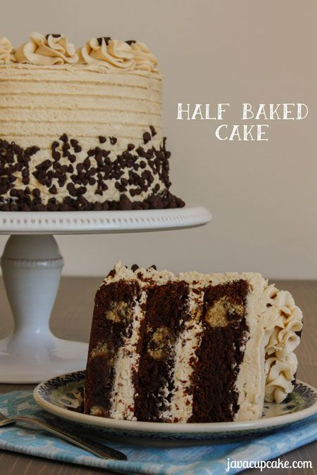 Half Baked Cake by JavaCupcake.com - Fudge brownie cake layers with gobs of chocolate chip cookie dough baked inside covered in cookie dough frosting