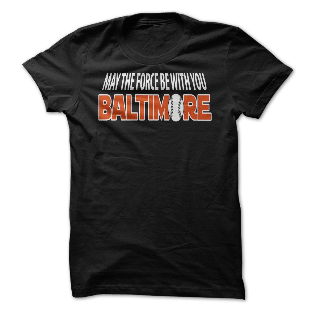 """#t-shirt... Nice T-shirts (Nice T-Shirts) Force Be With Baltimore . BazaarTshirts  Design Description: Every staff wants a bonus and tapping into """"The Force"""" definitely cant harm.  Thats why we created these Star Wars Inspired """"May the Force Be With You"""" s... - http://tshirt-bazaar.com/automotive/nice-t-shirts-force-be-with-baltimore-bazaartshirts.html"""