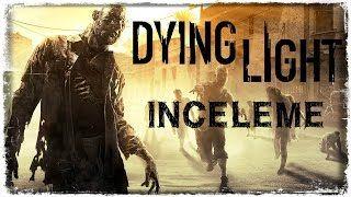 Смотреть онлайн видео İnceleme : Dying Light (Spoiler Yok)