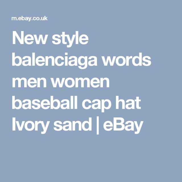 cba1db3d797 New style balenciaga words men women baseball cap hat Ivory sand ...