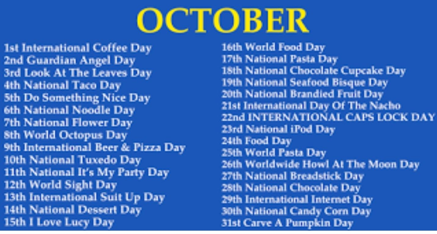 Special Days In October Weird Holidays Wacky Holidays National Day