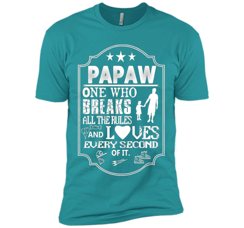 PaPaw breaks rules Tshirt