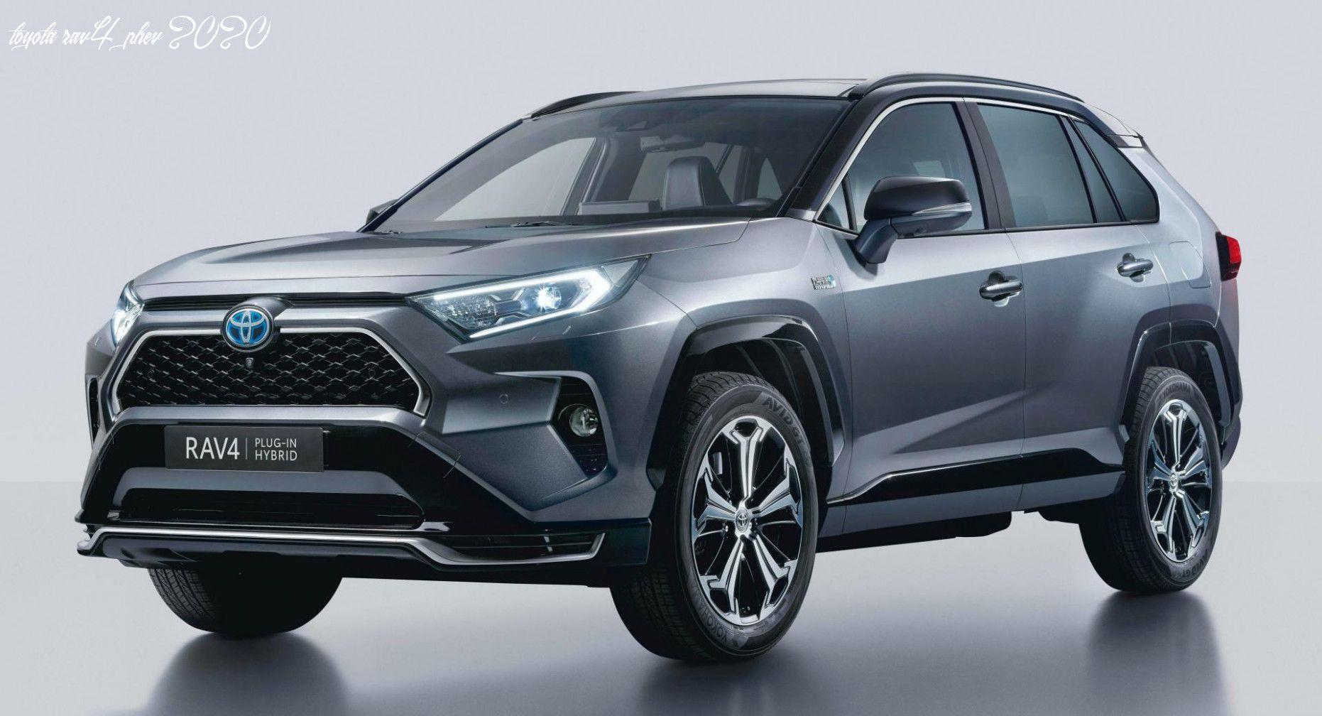 Toyota Rav4 Phev 2020 In 2020 Toyota Rav4 Toyota Rav4