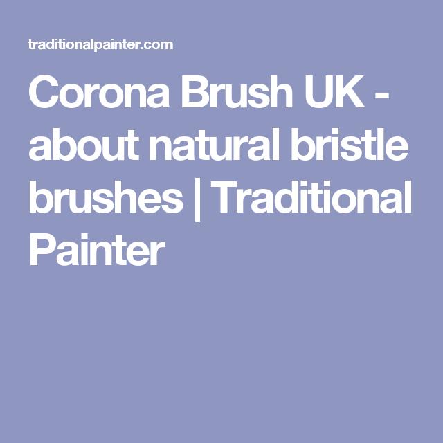 Corona Brush Uk About Natural Bristle Brushes Natural Bristle Brush Buying Paint Brush