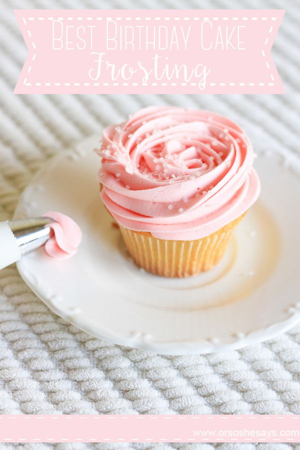Best Birthday Cake Frosting she Sierra Recipe Cake frosting