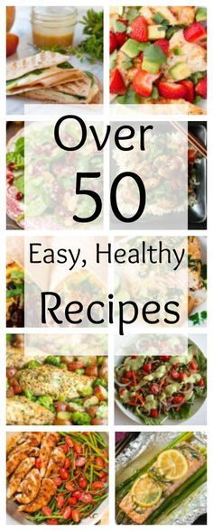 Over 50 Easy Healthy Recipes - this pin is all you need to find the perfect dinner tonight - and for the next month or more!