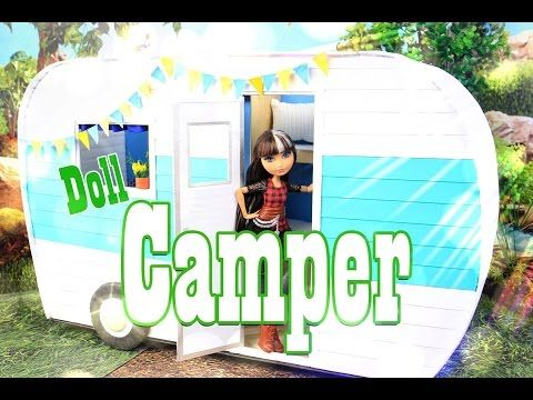 How To Make A Doll Camper Extreme Doll Crafts Youtube Doll Stuff Barbie Monster High