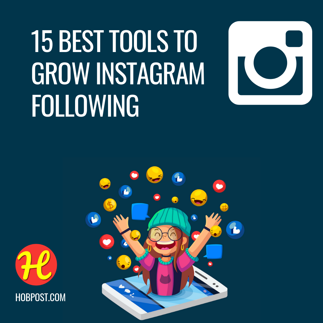 15 Best Instagram Tools to Increase Followers Quickly