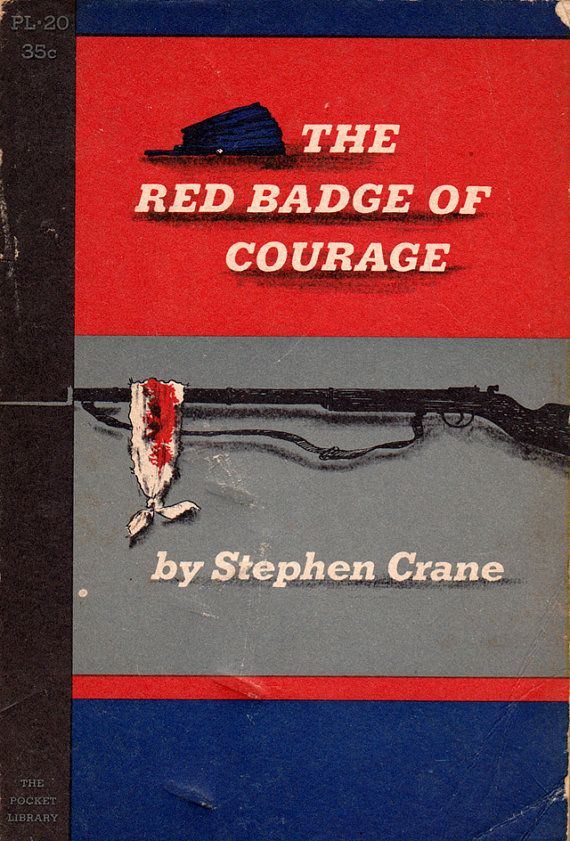 The Red Badge Of Courage By Stephen Crane Stephen Crane Courage Badge