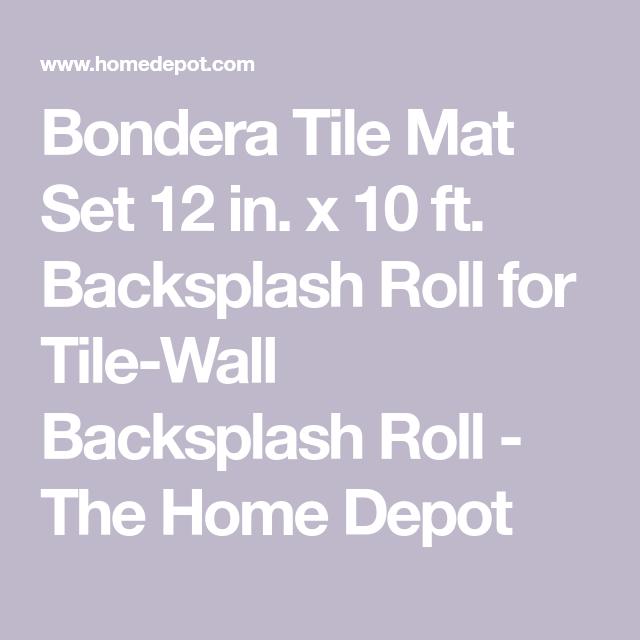 Bondera Tile Mat Set 12 In X 10 Ft Backsplash Roll For Tile Wall Tiles Tiles Backsplash