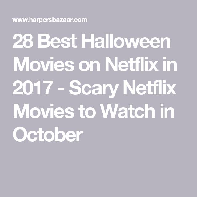28 Best Halloween Movies on Netflix in 2017 - Scary Netflix Movies ...