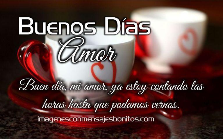 Imagenes Romanticas De Buenos Dias Mi Amor Buenos Días Amor Mensajes De Buenos Dias Sé Bueno