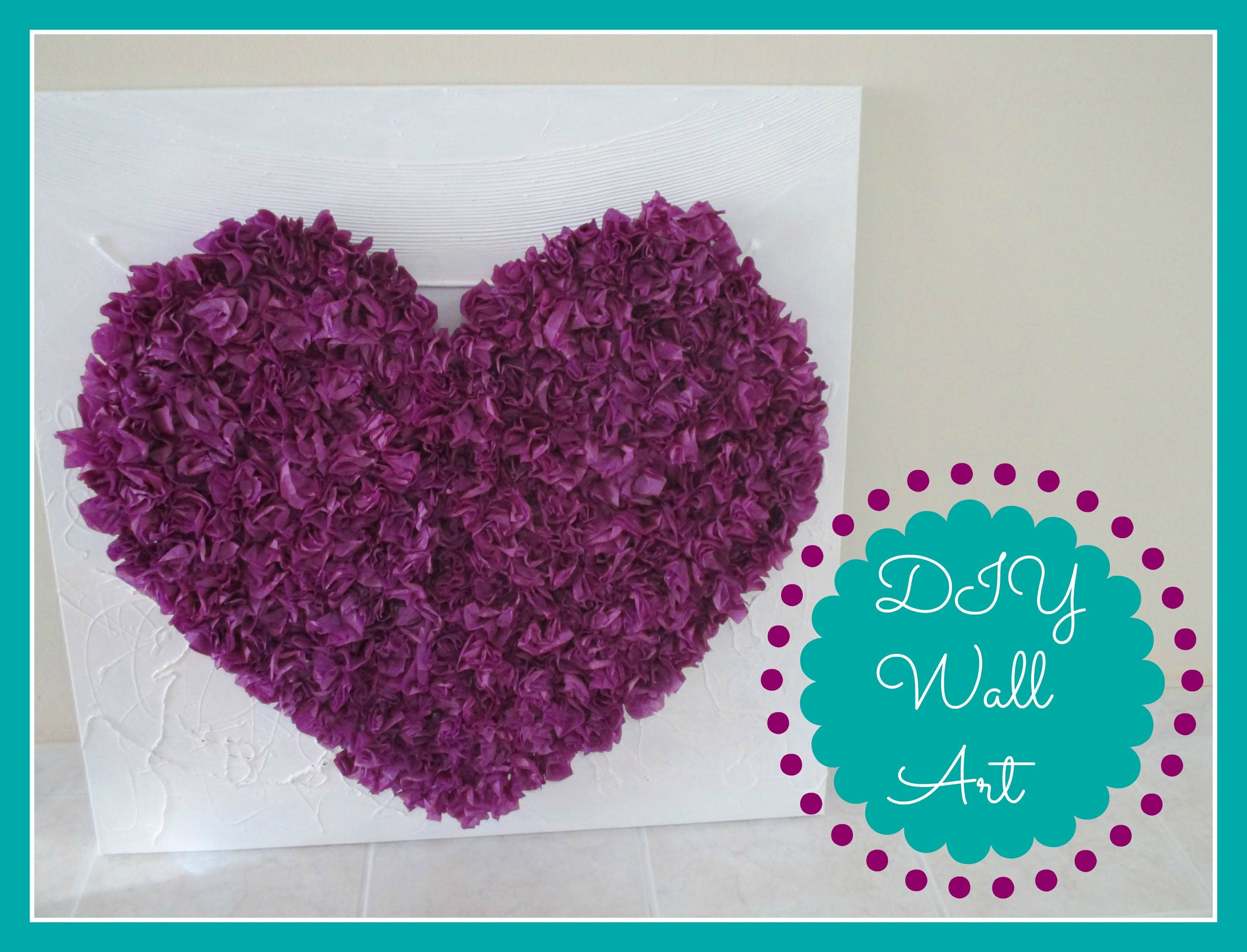 Diy Room Decor Tissue Paper Heart Wall Art Tissue Paper Flowers Diy Paper Flower Tutorial Paper Flowers Diy