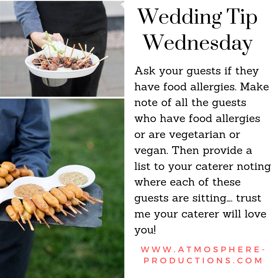 Wedding Tip Wednesday Ask Your Guests If They Have Food