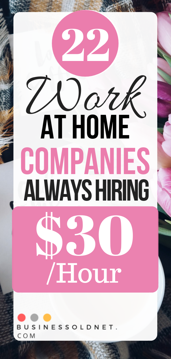 Top 22 Work From Home Companies Hiring For Remote Jobs